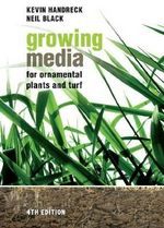 Growing Media for Ornamental Plants and Turf - Kevin A. Handreck