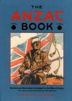 The ANZAC Book, edited by C. E.W. Bean (Third Edition.)