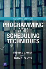 Programming and Scheduling Techniques - Thomas E. Uher