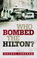 Who Bombed the Hilton? - Rachel Landers