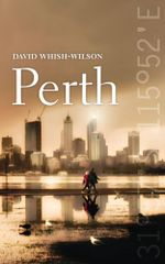 Perth - David Whish-Wilson