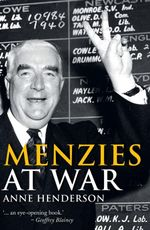 Menzies at War - Anne Henderson