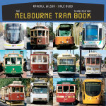 The Melbourne Tram Book : 3rd Edition - Dale Budd