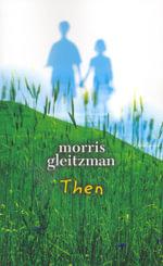 Then - Morris Gleitzman