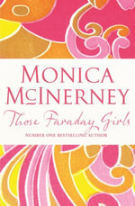Those Faraday Girls - Monica McInerney