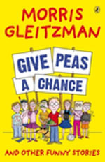 Give Peas a Chance - Morris Gleitzman