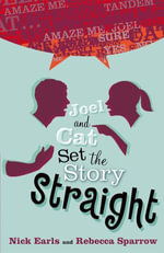 Joel & Cat Set the Story Straight - Nick Earls