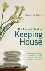Penguin Book of Keeping House - Cerentha Harris
