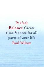 Perfect Balance - Paul Wilson