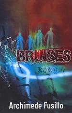 Bruises - Archimede Fusillo