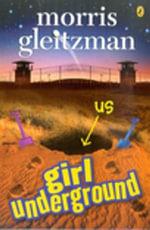 Girl Underground - Morris Gleitzman