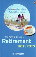 The Penguin Guide to Retirement Hotspots - Rick Osborn