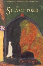The Silver Road - Grace Dugan