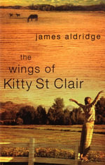 The Wings of Kitty St Clair - James Aldridge