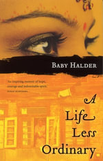 A Life Less Ordinary - Baby Halder