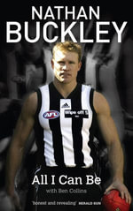 All I Can Be - Nathan Buckley