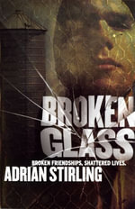 Broken Glass - Adrian Stirling