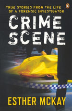 Crime Scene - Esther McKay