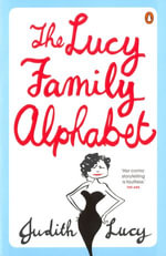 The Lucy Family Alphabet - Judith Lucy