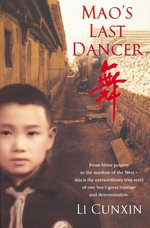 Mao's Last Dancer - Li Cunxin