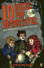 Ten Rules for Detectives - Kierin Meehan