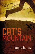 Cat's Mountain - Allan Baillie