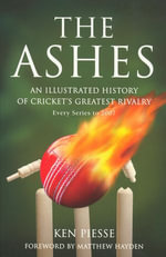 The Ashes - Ken Piesse