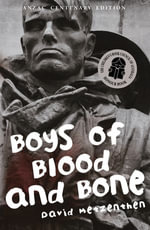 Boys of Blood and Bone - David Metzenthen