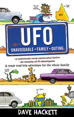 U.F.O. (Unavoidable Family Outing) - Dave Hackett