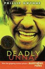 Deadly Unna? - Phillip Gwynne