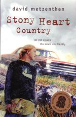 Stony Heart Country - David Metzenthen