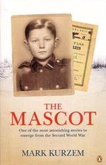 The Mascot - Mark Kurzem