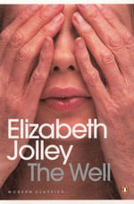 The Well - Elizabeth Jolley