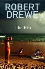 The Rip - Robert Drewe