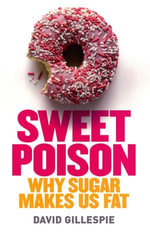 Sweet Poison - David Gillespie