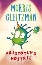 Aristotle's Nostril - Morris Gleitzman