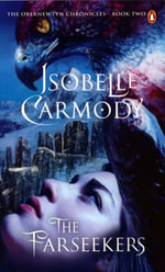 The Farseekers : Obernewtyn Chronicles Volume 1 - Isobelle Carmody