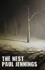The Nest - Paul Jennings