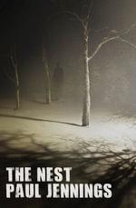 The Nest - Paul Jennings
