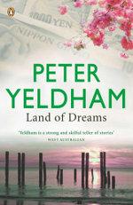 Land of Dreams - Peter Yeldham
