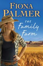 Family Farm - Fiona Palmer