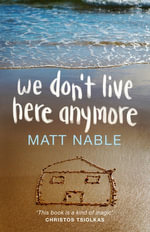We Don't Live Here Anymore - Matt Nable