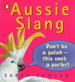 Aussie Slang - Sarah Dawson