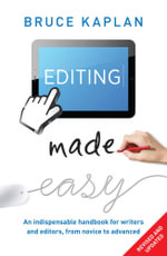 Editing Made Easy - Bruce Kaplan