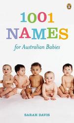 1001 Names for Australian Babies - Sarah Davis