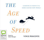 The Age of Speed : 4 Spoken Word CDs - Vince Poscente