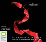 Eclipse : The Twilight Saga : Book 3 - Stephenie Meyer