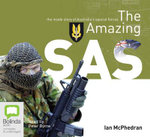 The Amazing SAS - Ian McPhedran