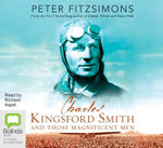 Charles Kingsford Smith - Peter FitzSimons