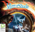 Mirrorshade : Mirrorscape trilogy #3 - Mike Wilks